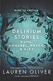 img - for Delirium Stories: Hana, Annabel, Raven, and Alex (Delirium Story) book / textbook / text book