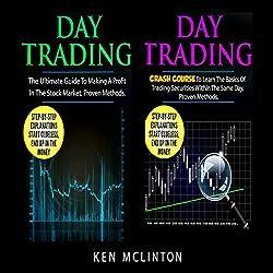 Day Trading: Day Trading Guide, Day Trading Crash Course