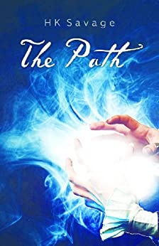 The Path (The Veritas Chronicles Book 1) by [Savage, HK]