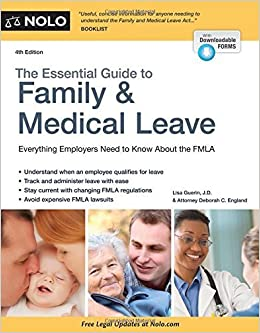 Essential Guide to Family & Medical Leave, The by Guerin J.D., Lisa, England Attorney, Deborah C. (July 22, 2015)