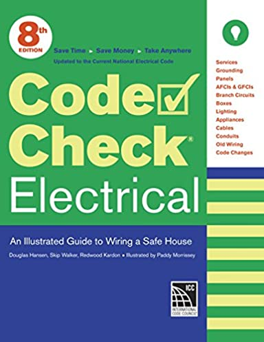 code check electrical an illustrated guide to wiring a safe house rh amazon com Wells Fargo Wiring Money Wells Fargo Wiring Money
