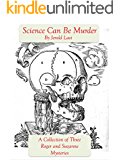 Science Can Be Murder (Roger and Suzanne Mysteries Book 10)