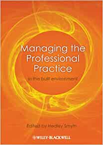 Managing The Professional Practice In The Built border=