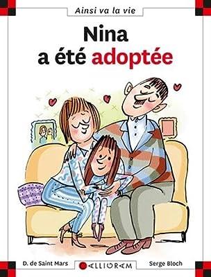 Nina a ete adoptee