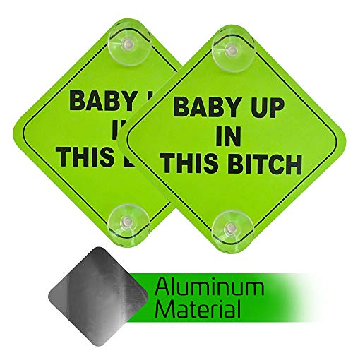 2 Pack - Aluminum - Baby Up in This B Car Window Signs, 5x5 Inch Noticeable Bright Neon Green Signs with 2 Suction Cups for Extra Strong Hold (In Sign This)