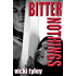 Bitter Nothings (Mystery)