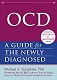 Best unknown Book For Ocds - OCD: A Guide for the Newly Diagnosed Review