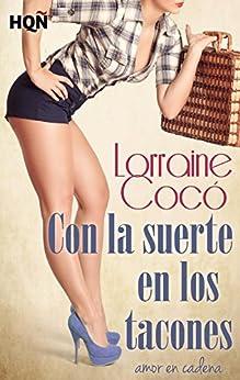 Con la suerte en los tacones (HQÑ) (Spanish Edition) by [Cocó, Lorraine]