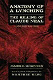 img - for Anatomy of a Lynching: The Killing of Claude Neal book / textbook / text book