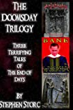 The Doomsday Trilogy, Stephen Storc, 1479395471