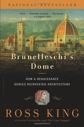 Price comparison product image Brunelleschi's Dome: How a Renaissance Genius Reinvented Architecture