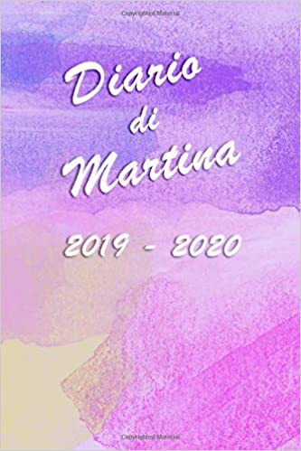 Agenda Scuola 2019 - 2020 - Martina: Mensile - Settimanale ...