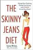 The Skinny Jeans Diet, Lyssa Weiss, 0062135600