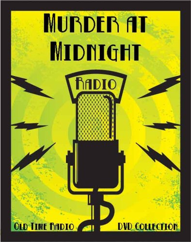 (5 Classic Murder at Midnight Old Time Radio Broadcasts on DVD (over 2 Hours 5 Minutes running)