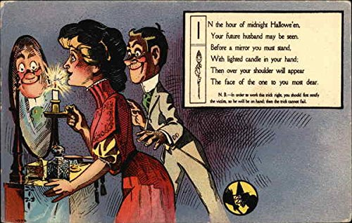 In the Hour of Midnight Halloween Your Future Husband May be Seen Original Vintage -