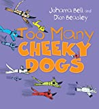 img - for Too Many Cheeky Dogs book / textbook / text book