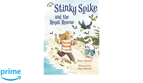 Amazon.com: Stinky Spike and the Royal Rescue (9781619638839 ...