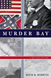 Front cover for the book Murder Bay by David R. Horwitz