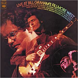 Michael Bloomfield Live At Bill Grahams Fillmore West