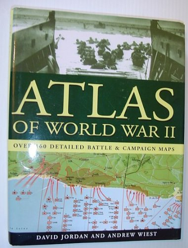 Atlas of World War II - Over 160 Detailed Battle & Campaign - Silverdale Stores