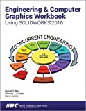 img - for Engineering & Computer Graphics Workbook Using SOLIDWORKS 2016 book / textbook / text book
