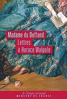 Lettres à Horace Walpole (1766-1780)