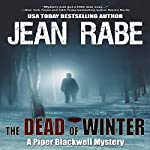 The Dead of Winter: A Piper Blackwell Mystery, Book 1 | Jean Rabe