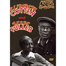 Masters of the Country Blues - Elizabeth Cotten and Jesse Fuller