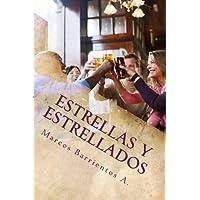 Estrellas y Estrellados (Spanish Edition)