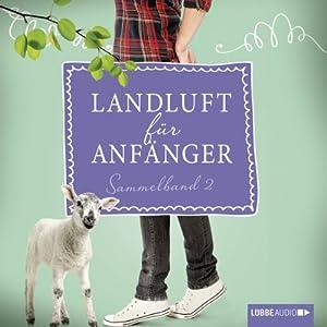 Landluft für Anfänger: Sammelband 2 (Landluft für Anfänger 5-8) Audiobook