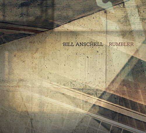 Bill Anschell - Rumbler (CD)