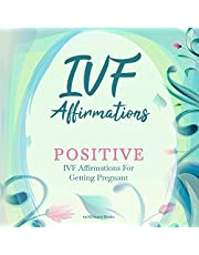 IVF Affirmations: Positive IVF Affirmations for Getting Pregnant
