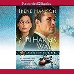 In Harm's Way | Irene Hannon