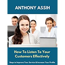 How To Listen To Your Customers Effectively
