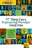 97 Things Every Engineering Manager Should