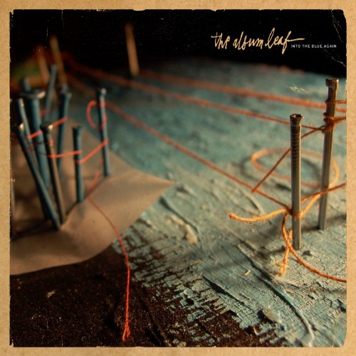 The Album Leaf-Into The Blue Again-CD-FLAC-2006-FiXIE Download