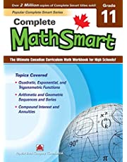 Complete MathSmart 11: The Ultimate Canadian Curriculum Math Workbook for High Schools!