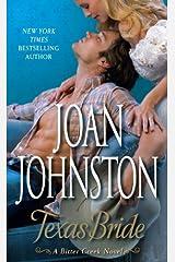 Texas Bride: A Bitter Creek Novel Kindle Edition