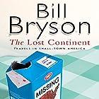 The Lost Continent: Travels In Small Town America Hörbuch von Bill Bryson Gesprochen von: William Roberts