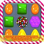 Candy Crush Saga Game: How to Download for Kindle Fire Hd Hdx Android IOS | HiddenStuff Entertainment