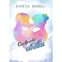 Duología Contando Estrellas (Spanish Edition)