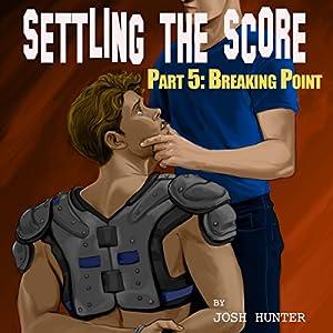 Settling the Score - Part 5 Audiobook