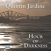 Hour of Darkness: Bob Skinner, Book 24 | Quintin Jardine