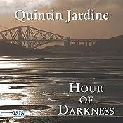 Hour of Darkness: Bob Skinner, Book 24 | Quintin Jardine