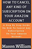 HOW TO CANCEL ANY KIND OF SUBSCRIPTION ON YOUR