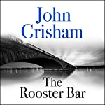 The Rooster Bar | John Grisham