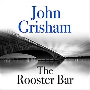 The Rooster Bar Audiobook