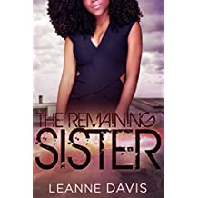 The Remaining Sister (Sister Series, 9)