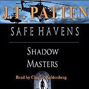 Safe Havens: Shadow Masters: Sean Havens Black Ops | J T Patten