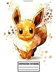 Composition Notebook: Cute Eevee Pokemon Composition Notebook (100 pages | Size: 6x9 inches): Soft Glossy Wide Ruled Journal with lined Paper for Taking Notes, Writing Workbook for ... gift for boys and girls, pokemon lovers